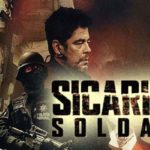 Josh Brolin & Benicio del Toro Square Off in New Sicario: Day of the Soldado Trailer