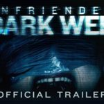Unfriended: Dark Web Official Trailer (HD)